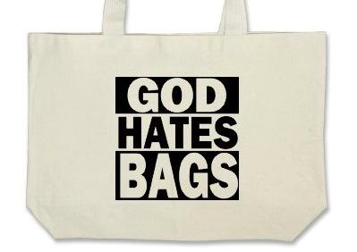 God-hates-bags